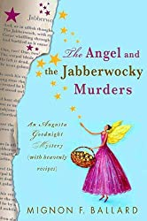 The Angel and the Jabberwocky Murders: An Augusta Goodnight Mystery (with Heavenly Recipes) (Augusta Goodnight Mysteries)