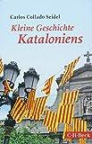 Kleine Geschichte Kataloniens - Carlos Collado Seidel
