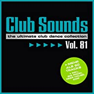 Club Sounds, Vol. 81 [Explicit]