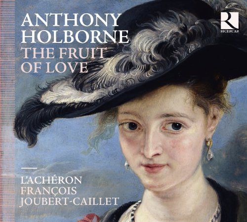 Holborne Anthony: the Fruit of Love