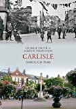 Carlisle Through Time