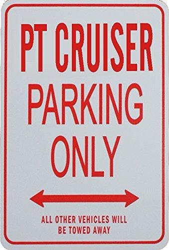 funparkingsign PT Cruiser Parkplatz nur Zeichen