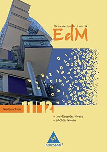 Preisvergleich Produktbild Elemente der Mathematik SII - Ausgabe 2009 für Niedersachsen: Schülerband 11 / 12