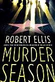 Murder Season: A Novel (Lena Gamble Novels Book 3)
