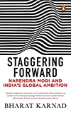 #5: Staggering Forward: Narendra Modi and India's Global Ambition