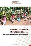 Genre et Marché de l'Emploi au Sénégal: Une approche par le modèle logistique emboité...