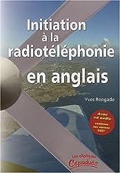 Initiation à la radiotéléphonie en anglais (1CD audio)
