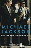 Michael Jackson and the Reinvention of Pop