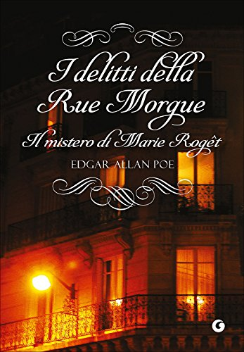 I delitti della Rue Morgue-Il mistero di Marie Roget