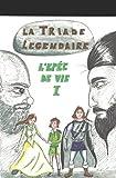 La triade Légendaire: L'épée de vie