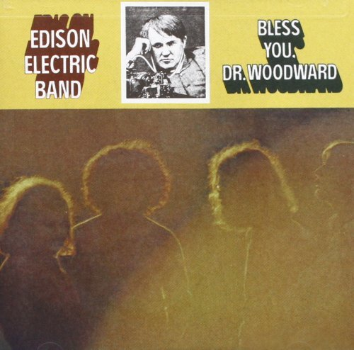 Bless You Dr. Woodward by Edison Electric Band