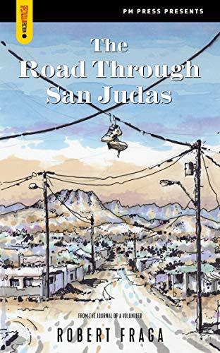 The Road Through San Judas (Spectacular Fiction) (English Edition)