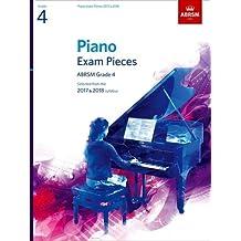 Piano Exam Pieces 2017 & 2018, Grade 4: Selected from the 2017 & 2018 syllabus (ABRSM Exam Pieces)