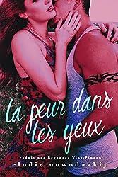 La peur dans les yeux (French Edition)