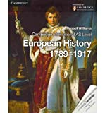 [(Cambridge International AS Level European History 1789-1917)] [ By (author) Russell Williams ] [September, 2013]