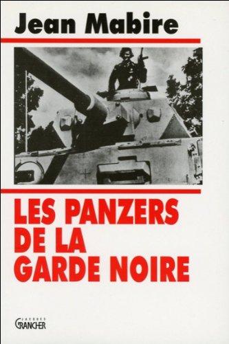 Les Panzers de la Garde Noire