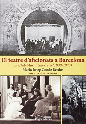 El teatre d'aficionats a Barcelona (Monografies)