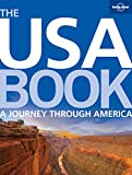 The USA Book: A Journey Through America (Lonely Planet General Pictoria)