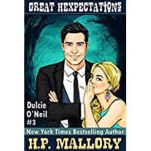 Great Hexpectations (Dulcie O'Neil Book 3) (English Edition)