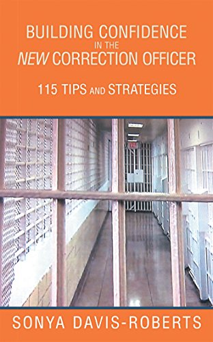 Building Confidence in the New Correction Officer 115 Tips and Strategies PDF Descargar