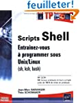 Scripts Shell : Entra�nez-vous � prog...