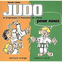 Judo pour nous : ceinture orange, ceinture verte