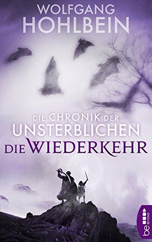 Die Chronik der Unsterblichen - Die Wiederkehr (Andrej und Abu Dun 5)