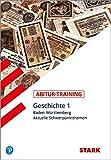 STARK Abitur-Training - Geschichte Band 1 - BaWü -