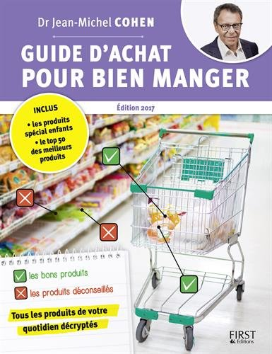 Télécharger Guide d'achat pour bien manger, 2e édition PDF Lire En Ligne