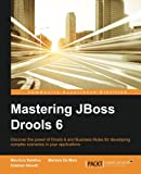 Mastering JBoss Drools 6 (English Edition)