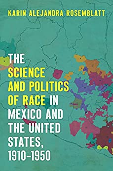 Descargar The Science and Politics of Race in Mexico and the United States, 1910–1950 Epub