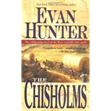 The Chisholms: A Novel of the Journey West
