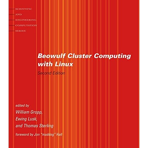 [(Beowulf Cluster Computing with Linux)] [Edited by William Gropp ] published on (January, 2004)