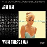 Where There's a Man by Abbe Lane