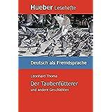 LESEH.B1.DER TAUBENFUETTERER.Libro