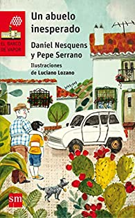 Un abuelo inesperado par Daniel Nesquens