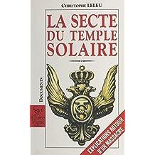 La secte du temple solaire : explications autour d'un massacre