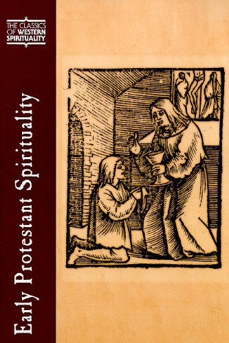 Early Protestant Spirituality (CWS) (Classics of Western Spirituality (Hardcover))