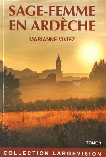 Les mémoires de Marie-Noëlle Bat, sage-femme de l'Ardèche