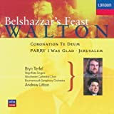 Walton: Belshazzar's Feast - 6. Thus in Babylon the mighty city