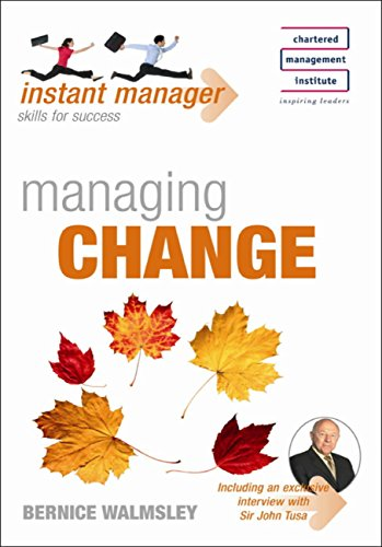 Instant Manager: Managing Change (English Edition)