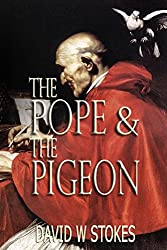The Pope & The Pigeon