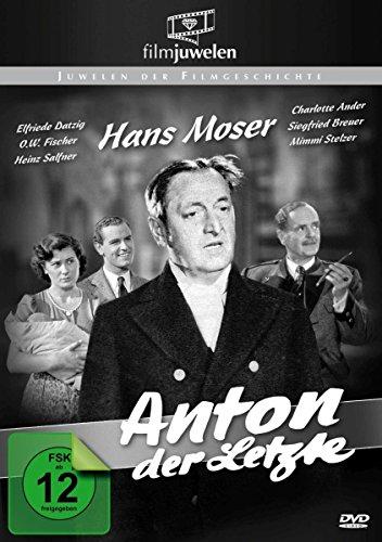 Anton, der Letzte - mit Hans Moser (Filmjuwelen) Moser-art