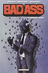 Bad Ass T01: Dead end