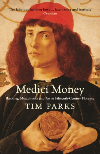 medici-money-banking-metaphysics-and-art-in-fifteenth-century-florence