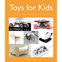 Toys for Kids:Childhood Is the Most Beautiful of All Life's Seasons.