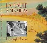 La Baule et ses villas - Le concept balnéaire