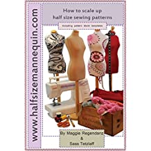 How to scale up half size sewing patterns (English Edition)