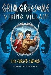 The Cursed Sword: Grim Gruesome Viking Villain