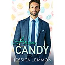 Arm Candy (Real Love Book 2) (English Edition)